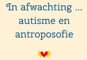 In afwachting: autisme en antroposofie