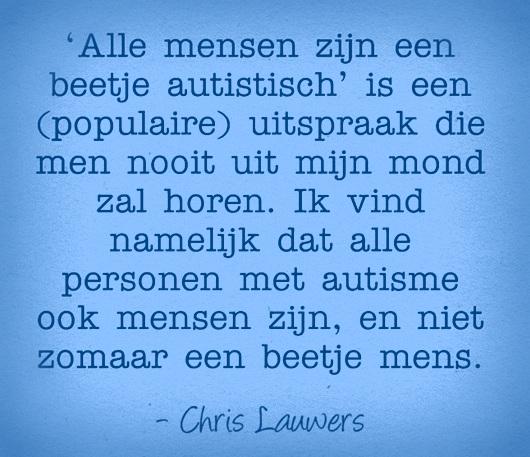 Alle mensen zijn een beetje autistisch ...