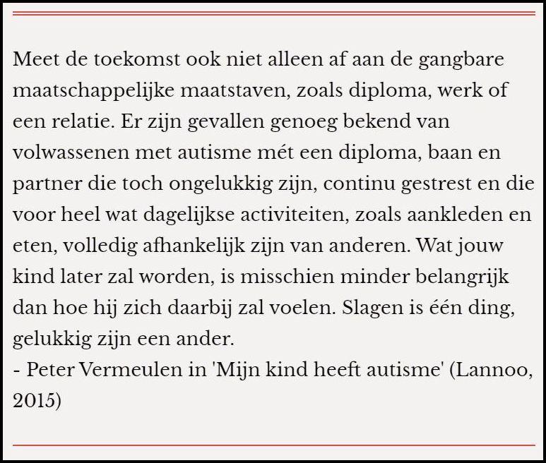 """Peter Vermeulen en Steven De Grieck in """"Mijn kind heeft autisme (Lannoo, 2015)"""