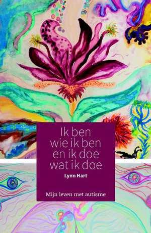 ik-ben-wie-ik-ben-en-ik-doe-wat-ik-doe-lynn-hart-boek-cover-9789082522907