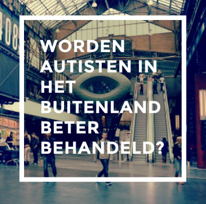 worden-autisten-in-het-buitenland-beter-behandeld