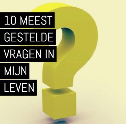 10-meest-gestelde-vragen-in-mijn-leven