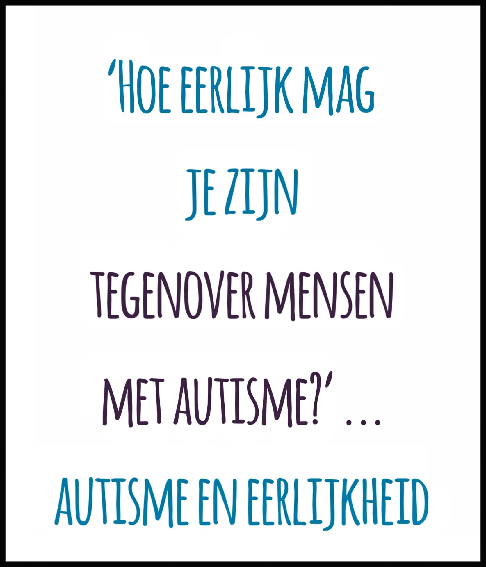 Hoe Eerlijk Mag Je Zijn Tegenover Mensen Met Autisme